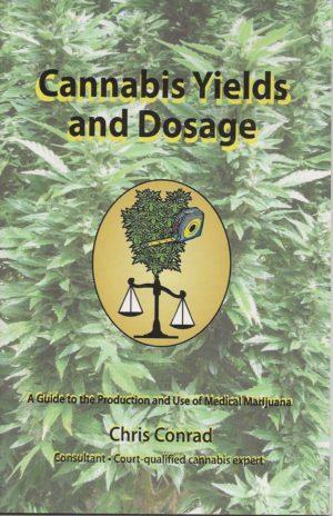 Cannabis Yields Dosage