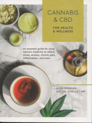 Cannabis & CBD for Health and Wellness