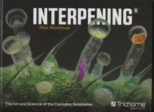 Interpening: The Art and Science of the Cannabis Sommelier: