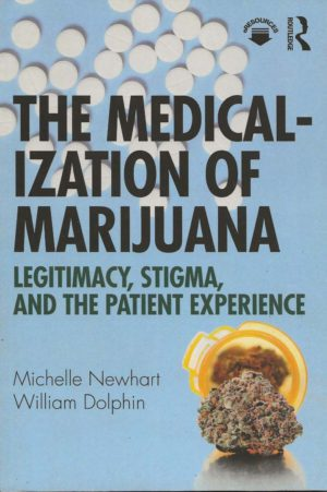 Medicalization of Marijuana