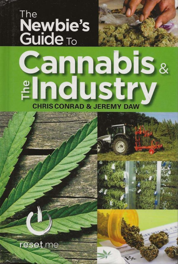 The Newbies Guide to Cannabis _ the Industry