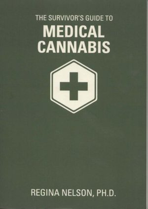 The Survivor's Guide to Medical Cannabis
