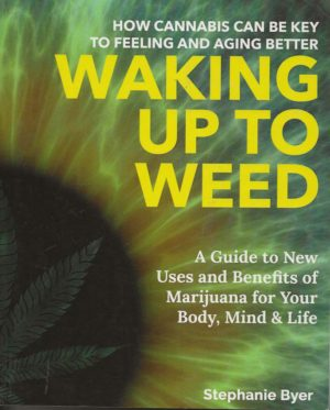 Waking Up to Weed