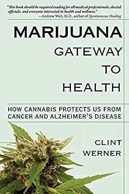 Marijuana Gateway to Health