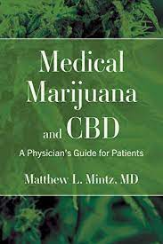 medical cannabis what clinicians need to know