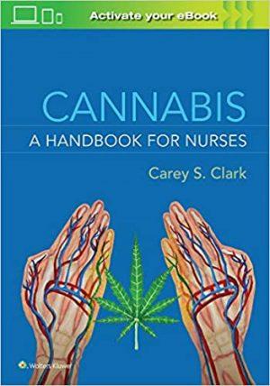 cannabis a handbook for nurses
